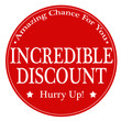 Постер, плакат: Incredible Discount