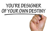 hand writing you are designer of your own destiny