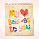 My heart belongs to you notepad paper cartoon illustration