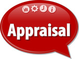 Appraisal Business term speech bubble illustration poster