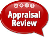 Appraisal Review Business term speech bubble illustration poster