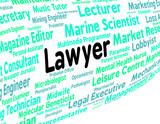 Lawyer Job Represents Legal Practitioner And Advocate poster