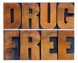 drug free word abstract in wood type poster