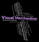 Visual Merchandiser Means Tradesperson Wholesaler And Words poster