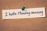 I hate monday morning