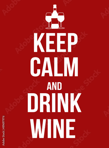 Plagát, Obraz Keep calm and drink wine