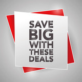 SAVE BIG WITH THESE DEALS, poster design element