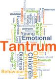 Tantrum background concept