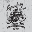 Постер, плакат: Legendary vintage racers t shirt label design with racer and motorcycle hand drawn ilustration on dusty background