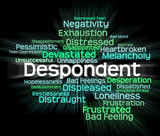 Despondent Word Shows Woebegone Discouraged And Miserable poster