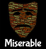 Miserable Word Shows Low Spirited And Dejected poster