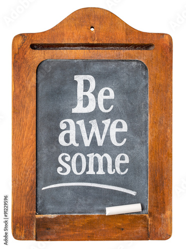 Poster Be awesome reminder on  blackboard