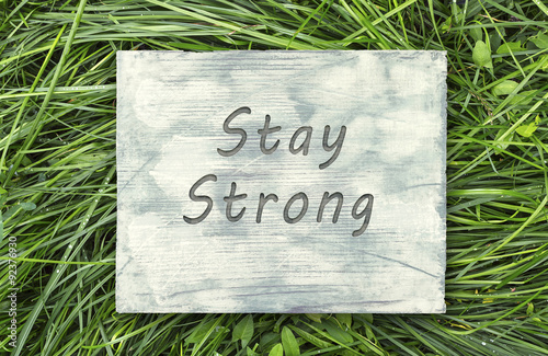 Poster Stay Strong sign