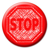 Stop Bullying Indicates Push Around And Stops poster