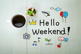 Fototapety Hello Weekend message with a cup of coffee