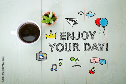 Fototapeta Enjoy your Day message with a cup of coffee