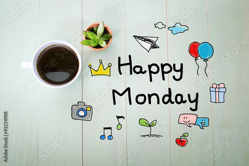 Happy Monday message with a cup of coffee