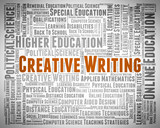 Creative Writing Shows Literary Work And Artistic poster