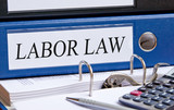 Labor Law - blue binder with text in the office poster