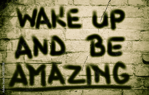 Wake Up And Be Amazing Concept Poster
