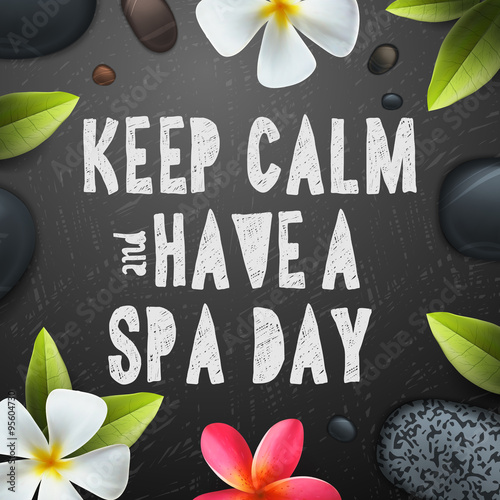 Keep calm have a Spa day Plakát