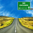 NO EXCUSES road sign against clear blue sky