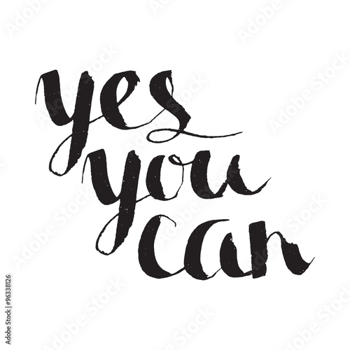 Yes you can inspiration calligraphy lettering poster