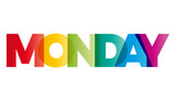 The word Monday. Vector banner with the text colored rainbow.