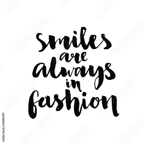 Smiles Are Always In Fashion Inspirational Quote