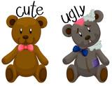 Cute teddy bear and ugly teddy bear