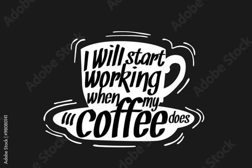 Coffee Quote illustration плакат