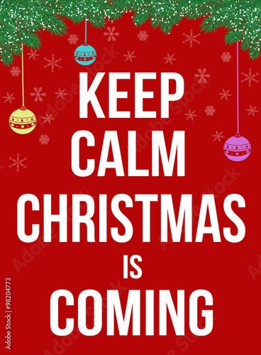 Keep calm Christmas is coming poster Plakát