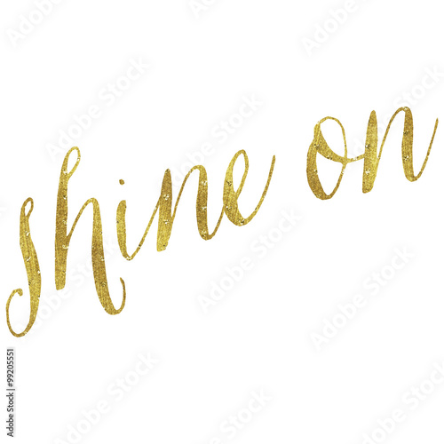 shine-on-quote-gold-faux-foil-metallic-quotes