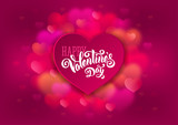 Festive greeting card for Valentines Day with calligraphic text Happy Valentines day on pink blurred background with hearts. Vector illustration.