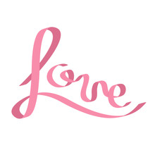 Pink satin ribbon in shape of word Love. Calligraphic. Flat design. White background. Isolated.