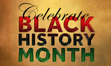 Celebrate Black History Month - 100959550