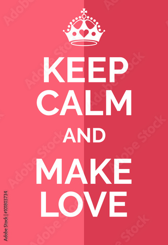 Keep calm and make love Plakát