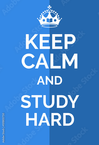 Keep calm and study hard Plakát