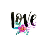 Love, hand drawn modern calligraphy with watercolor flowers