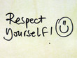 respect yourself