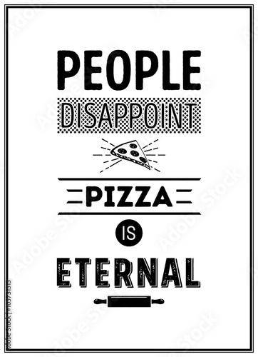 ludzie-rozczarowuja-pizze-na-wiecznosc-cytat-typograficzne-tlo