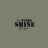 The stars they shine for you card