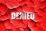 Grunge cracked denied sign background