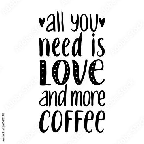 Fotobehang Vintage Poster All you need is LOVE and more COFFEE