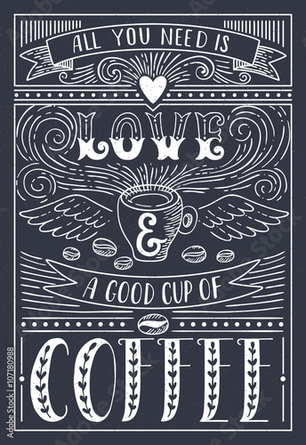 Poster, Tablou All you need is LOVE and COFFEE