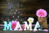 Muttertag - Mama - Buchstaben - Muttertagskarte