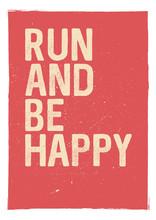 Exécuter et être heureux - expression de motivation. Insolite conception de l'affiche de gymnastique. l'inspiration Marathon. Exécution de l'inspiration. le concept typographique. citation d'inspiration et de motivation. Citations inspirantes