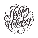 Fototapety Happy Holidays Text  for greeting card, invitation