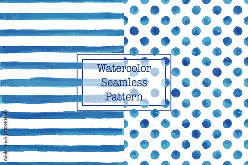 Fototapeta Set of two watercolor seamless patterns, blue color. Stripes and polka dot pattern. Watercolor seamless pattern for any your design project eco, natural, organic them. Or for print on any item.
