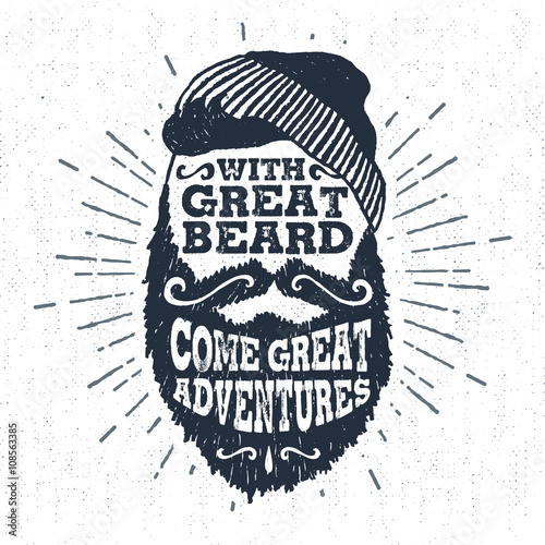"Hand drawn vintage label with textured bearded face vector illustration and ""With great beard come great adventures"" lettering Poster"